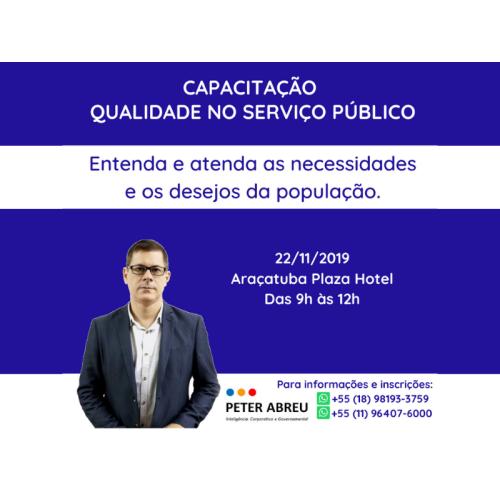 QUALIDADE NO SERVIÇO PÚBLICO - Araçatuba - 22/11/2019